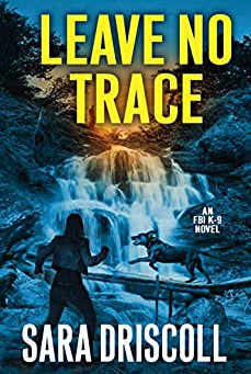 Book Review: Leave No Trace by Sara Driscoll
