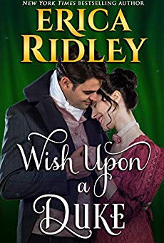 Book Review: Wish Upon A Duke by Erica Ridley