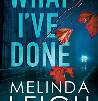 Book Review: What I've Done by Melinda Leigh