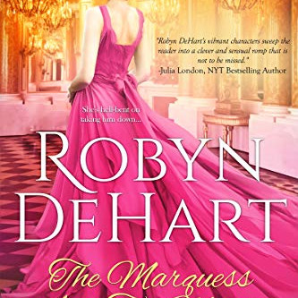 The Marquess and the Maiden by Robyn DeHart