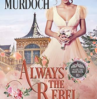 Book Review: Always The Rebel by Emily EK Murdoch