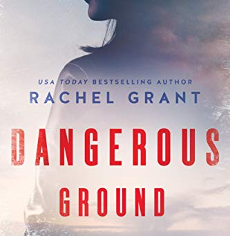 Book Review: Dangerous Ground by Rachel Grant