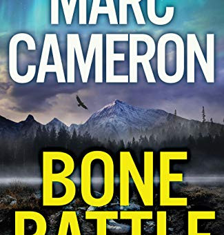 Book Review: Bone Rattle by Marc Cameron