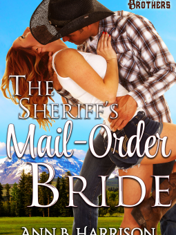Book Review; The Sheriff's Mail-Order Bride by Ann B. Harrison