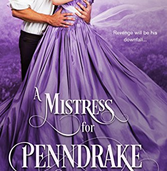 Book Review: A Mistress for Penndrake by Tammy L. Bailey
