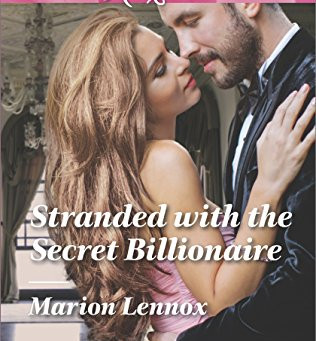 Book Review: Stranded With The Secret Billionaire by Marion Lennox