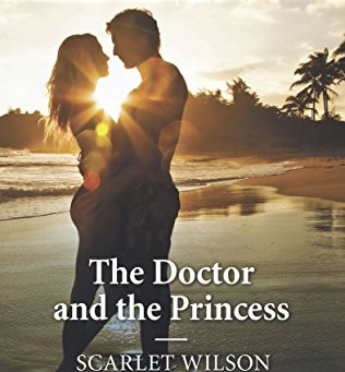Book Review: The Doctor And The Princess by Scarlet Wilson