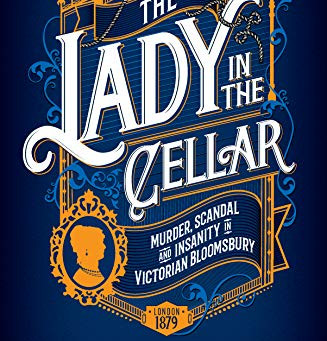 Book Review: The Lady In The Cellar by Sinclair McKay