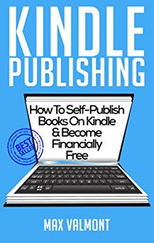 Book Review: Kindle Publishing: How To Self-Publish Books On Kindle (Kindle Publishing, Kindle, Self