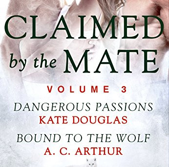 Book Review: Claimed By The Mate, Vol. 3, by Kate Douglas and A.C. Arthur