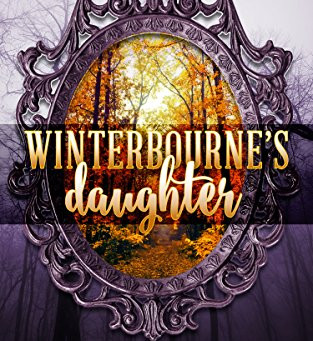 Book Review: Winterbourne's Daughter by Stephanie Rabig