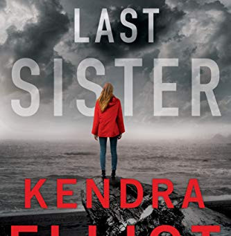 Book Review: The Last Sister by Kendra Elliot