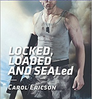 Book Review: Locked, Loaded and SEALed by Carol Ericson