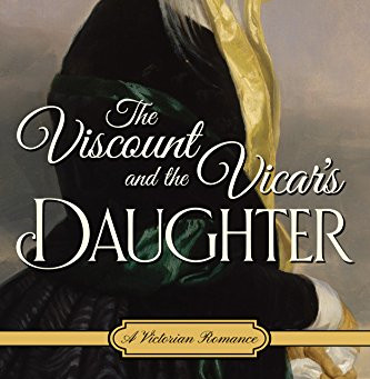 Book Review: The Viscount and the Vicar's Daughter by Mimi Matthews