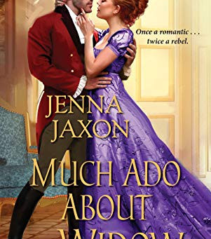 Much Ado About A Widow by Jenna Jaxon