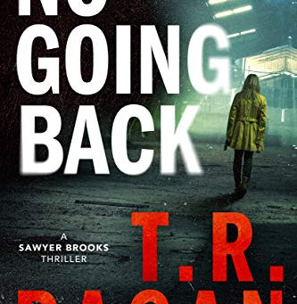 Book Review: No Going Back by T.R. Ragan