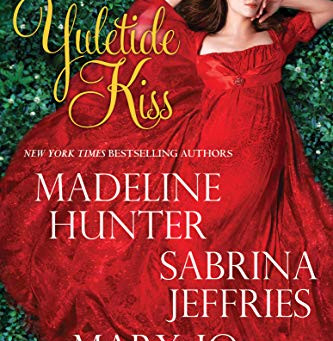 Book Review: A Yuletide Kiss by Madeline Hunter, Sabrina Jeffries and Mary Jo Putney