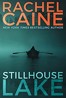 Book Review: Stillhouse Lake by Rachel Caine