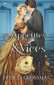 Appetites and Vices by Felicia Grossman