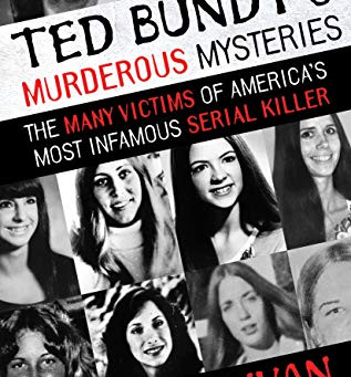 Book Review: Ted Bundy's Murderous Mysteries by Kevin Sullivan