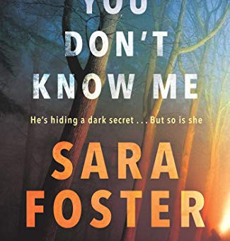Book Review: You Don't Know Me by Sara Foster
