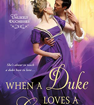 Book Review: When A Duke Loves A Governess by Olivia Drake