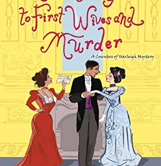 Book Review: A Fiancee's Guide to First Wives and Murder by Dianne Freeman