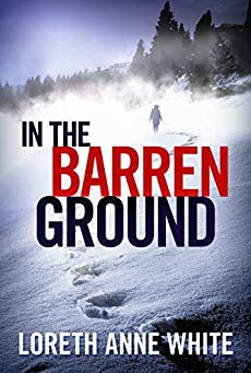 Book Review: In The Barren Ground by Loreth Anne White