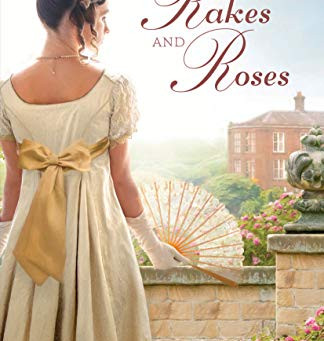 Book Review: Rakes and Roses by Josi S. Kilpack