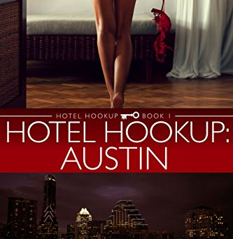Book Review: Hotel Hookup: Austin by Annabelle Snow