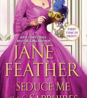Book Review: Seduce Me With Sapphires by Jane Feather