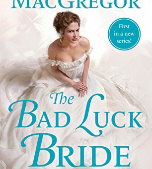 Book Review: The Bad Luck Bride by Janna MacGregor