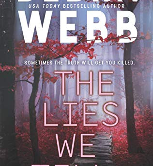 Book Review: The Lies We Tell by Debra Webb