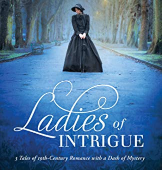 Book Review: Ladies Of Intrigue by Michelle Griep