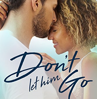 Book Review: Don't Let Him Go by Kay Harris
