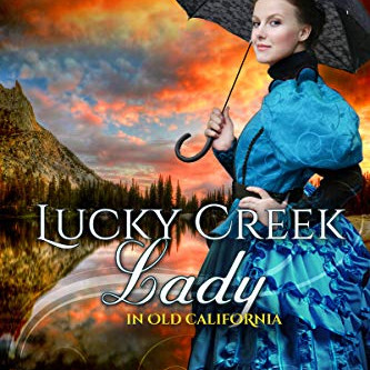 Lucky Creek Lady by Shirley Kennedy