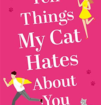 Book Review: Ten Things My Cat Hates About You by Lottie Lucas