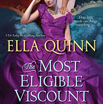 Book Review: The Most Eligible Viscount in London by Ella Quinn