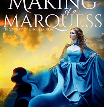 Book Review: The Making of a Marquess by Lynne Connolly