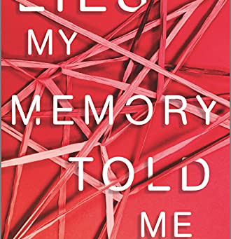 Book Review: Lies My Memory Told Me by Sacha Wunsch