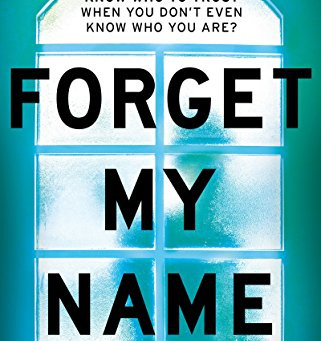 Book Review: Forget My Name by J.S. Monroe