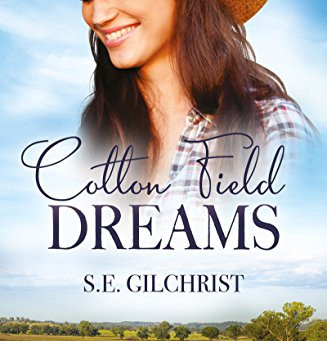 Book Review: Cotton Field Dreams by S.E. Gilchrist