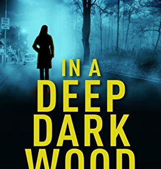 Book Review: In A Deep Dark Wood by Tina Pritchard