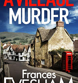 Blog Tour and Book Review: A Village Murder by Frances Evesham