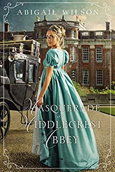 Book Review: Masquerade at Middlecrest Abbey by Abigail Wilson