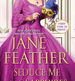 Seduce Me With Sapphires by Jane Feather