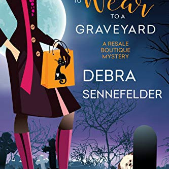 Book Review: What Not to Wear to a Graveyard by Debra Sennefelder