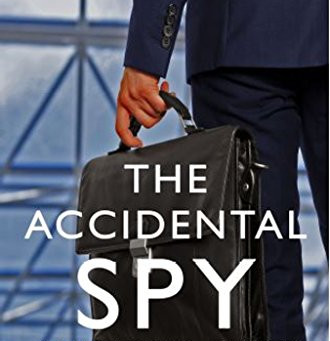 Book Review: The Accidental Spy by Anthony James