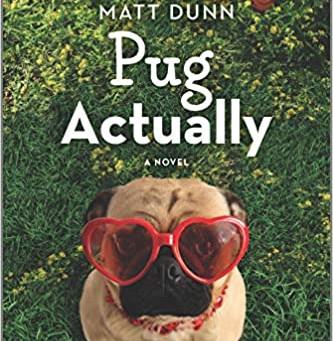 Book Review: Pug, Actually by Matt Dunn