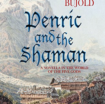 Book Review: Penric And The Shaman by Lois McMaster Bujold